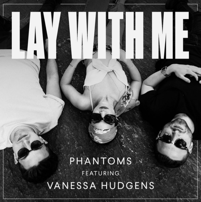Lay with Me Phantoms Vanessa Hudgens
